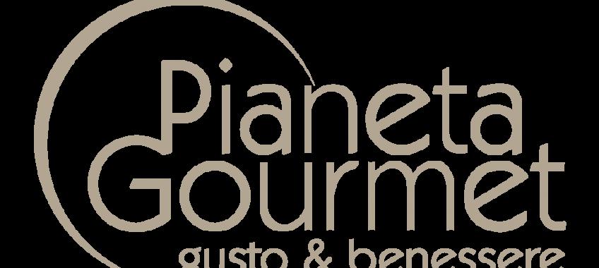 Pianeta Gourmet - Gusto & Benessere